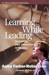 Learning While Leading by Anita Farber Robertson