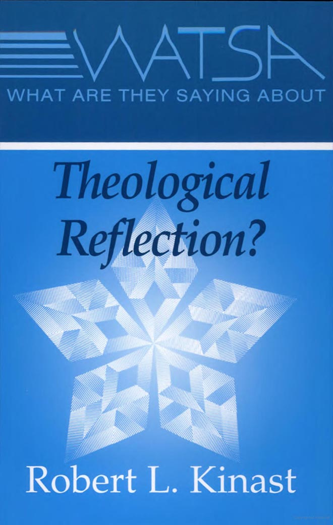 What Are They Saying About Theological Reflection