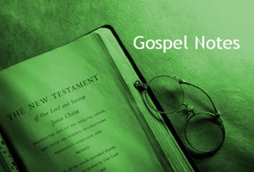 Gospel Notes