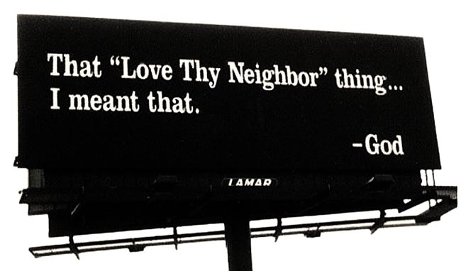 God Speaks Love Thy Neighbor Billboard
