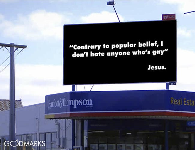Godmarks Contrary to Popular Belief I don't hate Gays, Jesus